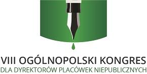 VIII Ogólnopolski Kongres Dla Dyrektorów Placówek Niepublicznych