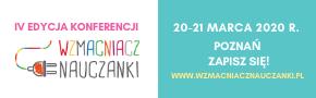 IV edycja konferencji Wzmacniacz Nauczanki