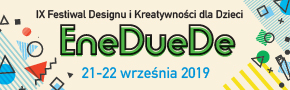Festiwal designu i kreatywności EneDueDe