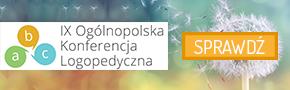IX Ogólnopolska Konferencja Logopedyczna