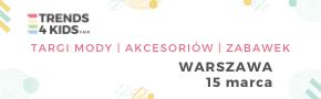 Trends 4 Kids w Warszawie