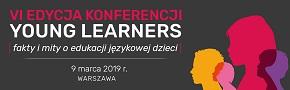 VI Edycja konferencji Young Learners